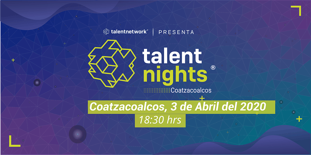 Talent Nights - Veracruz - Coatzacalcos - 03 Abril 2020